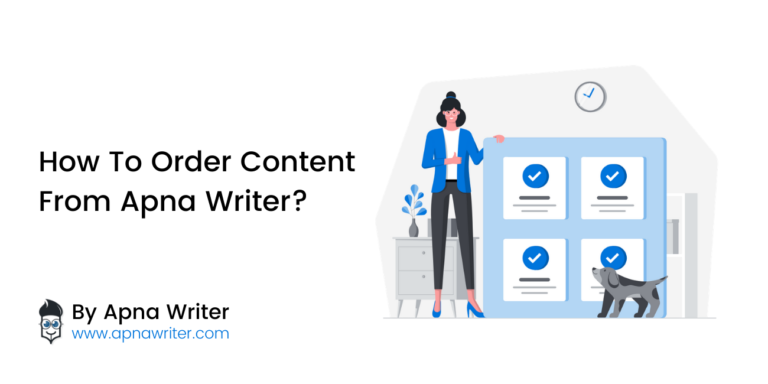 How To Order Content From Apna Writer