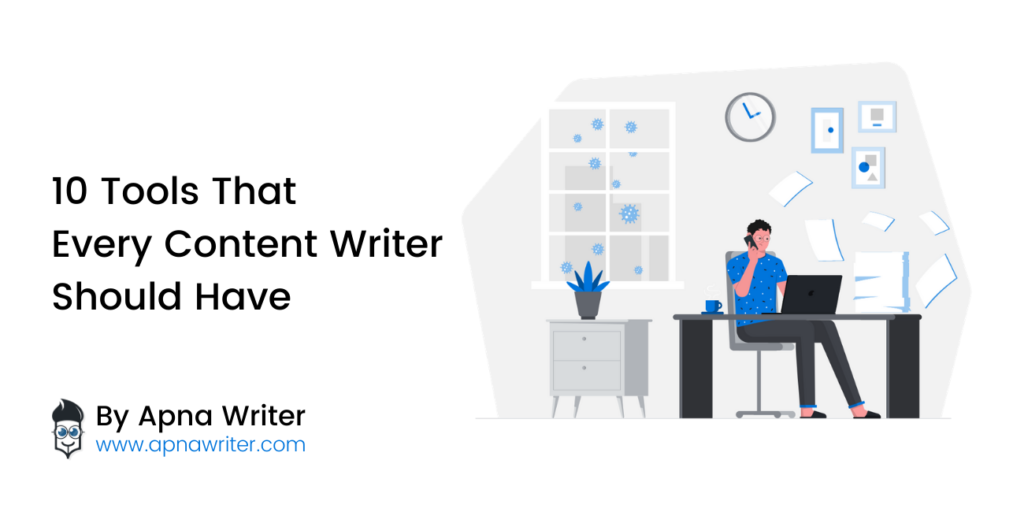 Tools That Every Content Writer Should Have
