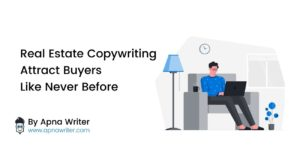 Real Estate Copywriting Attract Buyers Like Never Before