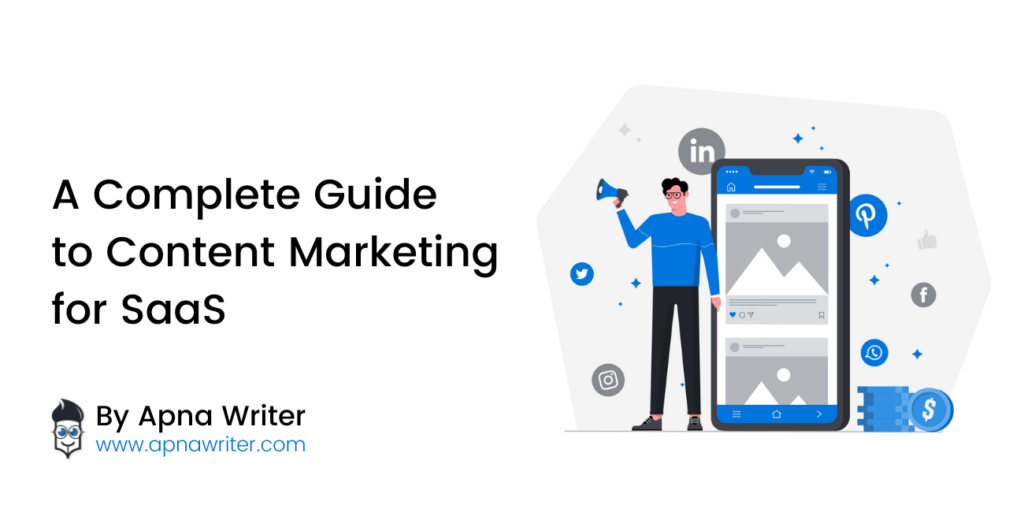 A Complete Guide to Content Marketing for SaaS
